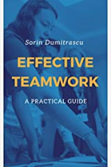 Effective Teamwork: A Practical Guide Kindle Edition