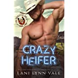 Crazy Heifer (The Valentine Boys Book 2)