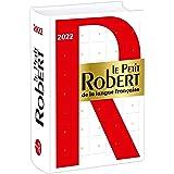 Le Petit Robert de la Langue Francaise Dictionnaire 2022: Book only without internet access (Dictionnaires Langue Francaise)