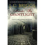 Murder By Ghostlight: Death lurks behind the scenes...