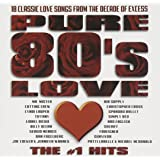 Pure 80'S Love: Number 1 Hits / Various