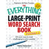The Everything Large-Print Word Search Book, Volume II: 150 more easy to read, challenging to solve puzzles