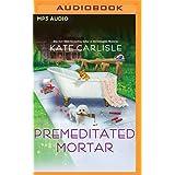 Premeditated Mortar: 8