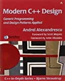 Modern C++ Design: Generic Programming and Design Patterns Applied (C++ in Depth Series)