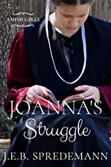 Joanna's Struggle (Amish Girls) Kindle Edition