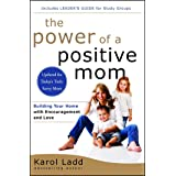 Power of a Positive Mom: Revised Edition (The Power of a Positive)