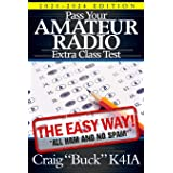 Pass Your Amateur Radio Extra Class Test - The Easy Way: 3