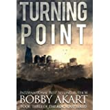Turning Point: A Post-Apocalyptic EMP Survival Thriller: 3