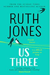 Us Three: The instant Sunday Times bestseller Kindle Edition