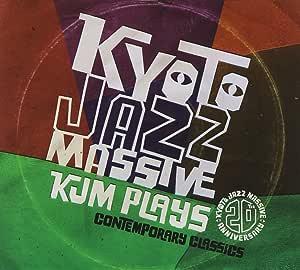 Kyoto Jazz Massive 20th Anniversary KJM PLAYS - Contemporary Classics