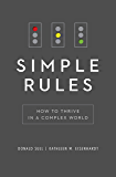 Simple Rules: How to Thrive in a Complex World (English Edition)