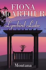 Montana: Lyrebird Lake Kindle Edition