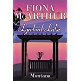 Montana: Lyrebird Lake