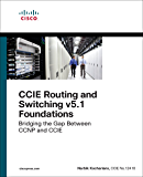 CCIE Routing and Switching v5.1 Foundations: Bridging the Gap Between CCNP and CCIE (Practical Studies) (English Edition)