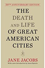 The Death and Life of Great American Cities: 50th Anniversary Edition (Modern Library) ハードカバー