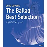 Hello! Project 2020 COVERS 〜The Ballad Best Selection〜 (Blu-ray) (特典なし)