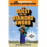 The Quest for the Diamond Sword: An Unofficial Gamer's Adventure, Book One (An Unofficial Gamer's Adventure 1)