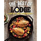 Best of Lodge: Our 125+ Most Loved Recipes: Our 140+ Most Loved Recipes