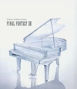 ピアノ・コレクションズ ファイナルファンタジーXIII