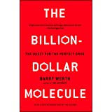 The Billion-Dollar Molecule: The Quest for the Perfect Drug (Touchstone Book)