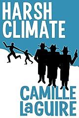Harsh Climate Kindle Edition