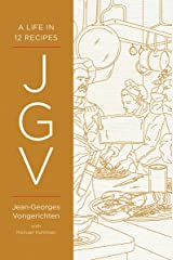 JGV: A Life in 12 Recipes Kindle Edition