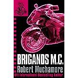 CHERUB: Brigands M.C.: Book 11