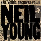 NEIL YOUNG ARCHIVES VOL.II (1972-1976)