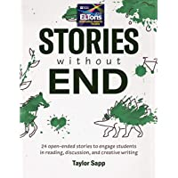 Stories Without End: 24 open-ended stories to engage student…