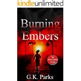 Burning Embers (Alexis Parker Book 17)