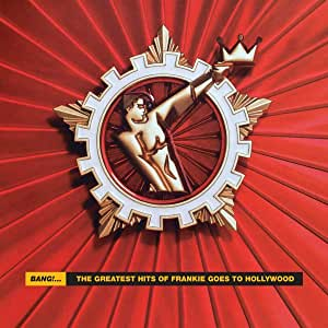 Bang! The Greatest Hits of Frankie Goes To Hollywood [12 inch Analog]