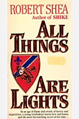 All Things Are Lights Kindle Edition