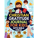 Christian Gratitude Journal for Kids: Daily Journal with Bible Verses and Writing Prompts (Bible Gratitude Journal for Boys &