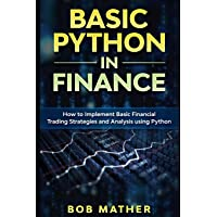 Basic Python in Finance: How to Implement Financial Trading…
