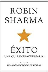 Éxito. Una guía extraordinaria (Autoayuda Y Superación) (Spanish Edition) Kindle Edition