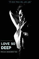 Love So Deep Kindle Edition
