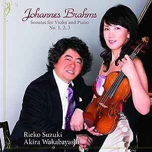 ブラームス : ヴァイオリンソナタ 第1番 第2番 第3番