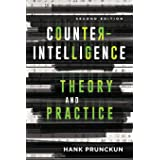 Counterintelligence Theory and Practice, Second Edition
