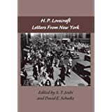 The Lovecraft Letters Volume 2: Letters from New York: The Lovecraft Letters,Volume Two