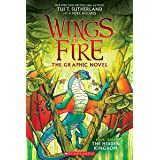 Wings of Fire GraphiX #3: The Hidden Kingdom