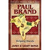 Paul Brand: Helping Hands