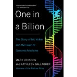 One in a Billion: The Story of Nic Volker and the Dawn of Genomic Medicine (English Edition)