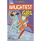 The Naughtiest Girl: Naughtiest Girl Marches On: Book 10