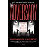 Adversary: A True Story of Monstrous Deception