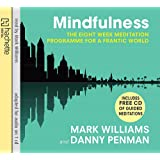 Mindfulness: A practical guide to finding peace in a frantic world