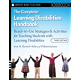 The Complete Learning Disabilities Handbook: Ready-to-Use Strategies and Activities for Teaching Students with Learning Disab