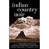 Indian Country Noir (Akashic Noir)