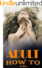 Adult how to (Sex life) (English Edition)