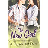 The New Girl: A Young Adult Sweet Romance: 1