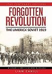 Forgotten Revolution [The Centenary Edition]  The Limerick Soviet 1919
